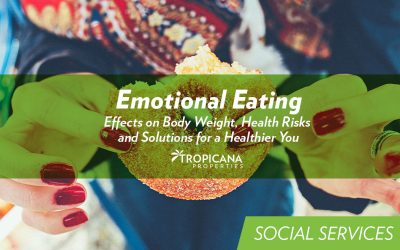 Emotional Eating: Effects on Body Weight, Health Risks  and Solutions for a Healthier You