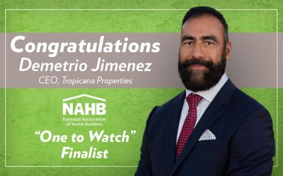 Demetrio Jimenez, CEO of Tropicana Properties, nominated for NAHB Pillars of Excellence – One to Watch Award